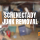 schenectady junk removal and Estate Cleanouts